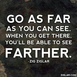 GO AS FAR 