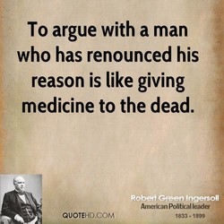 To argue with a man 