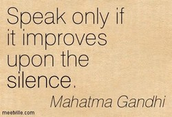 Speak only if 