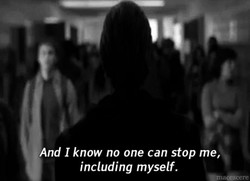 And I know no one can stop me, 
