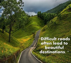 *Difficult roads 