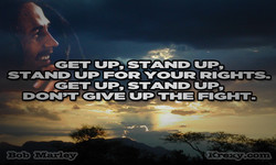 '-GET UP, STAND UP, 
