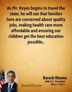 As Mr. Keyes begins to travel the 
