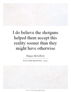 I do believe the shotguns 