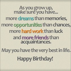 As you grow up, 
