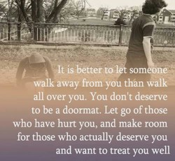 At is better som one* 