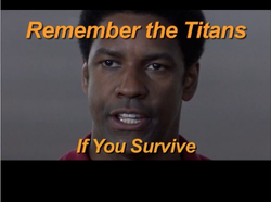 Remember the Ti ans 