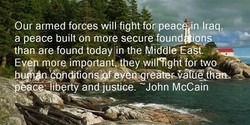 Our armed forces will fightforpeac •n Iraq, 