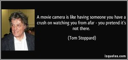 A movie camera is like having someone you have a 