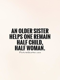 AN OLDER SISTER 