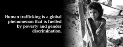 Human trafficking is a global 