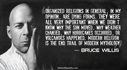 ORGANIZED RELIGIONS IN GENERAL, IN MY 