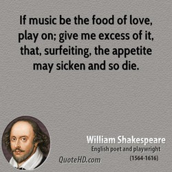 If music be the food of love, 