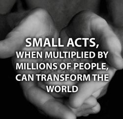SMALL ACTS, 