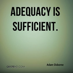 ADEQUACY IS 