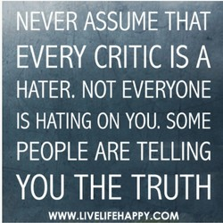 NEVER ASSUME THAT 
