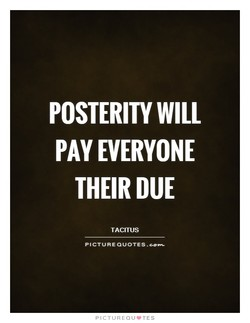 POSTERITY WILL 