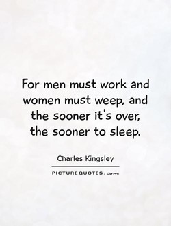 For men must work and 