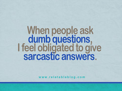 When people ask 