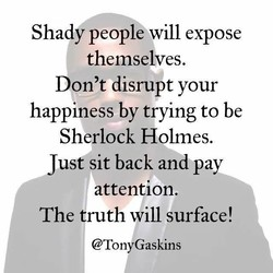Shady people will expose 