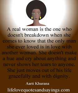 A real woman is the one who 