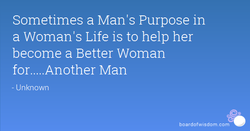 Sometimes a Man's Purpose in 