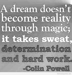 A dream doesn't 