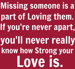 Missing someone is a 
