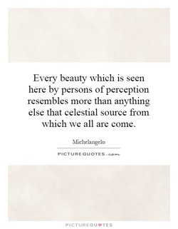 Every beauty which is seen 