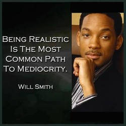 BEING REALISTIC 