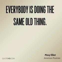 EVERYBODY IS DOING THE 