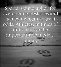 Sports IS a metaphor for 