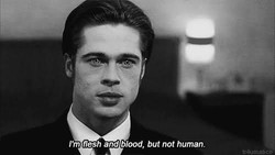 I'm flesh and blood, but not human.