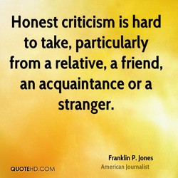 Honest criticism is hard 