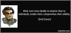 Mind, even more deadly to empires than to 