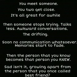 You meet someone. 