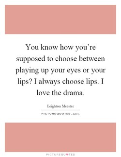 You know how you're 
