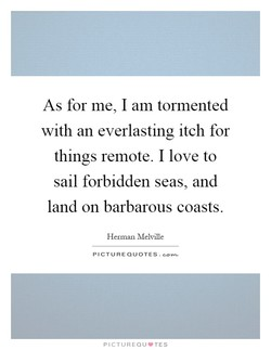 As for me, I am tormented 