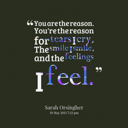 You are the reason. 