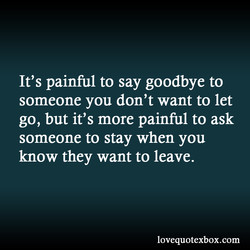 It's painful to say goodbye to 