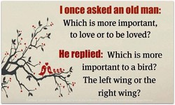 I once asked an old man: 