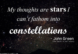 My thoughts are stars I 