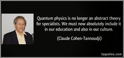 Quantum physics is no longer an abstract theory 