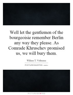 Well let the gentlemen of the 