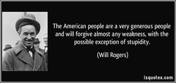 The American people are a very generous people 
