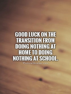 GOOD LUCK ON THE 