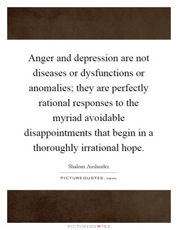 Anger and depression are not 