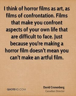 I think of horror films as art, as 