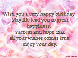 ,ÅWish you a very happy birthday 