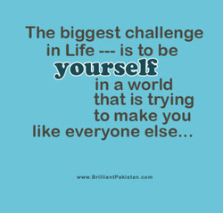 The biggest challenge 